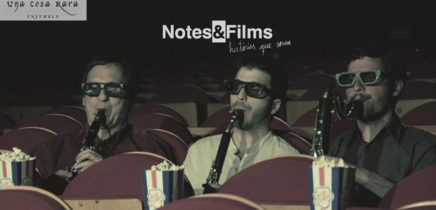Notes&Films (Ensemble Una Cosa Rara)