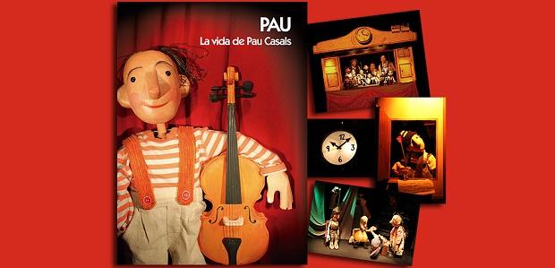 Pau la vida de Pau Casals (Forani Teatre)