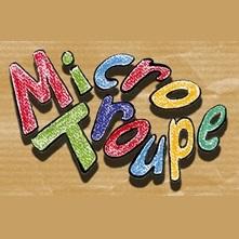 Micro Troupe