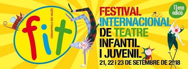 11è FIT - Festival Internacional de Teatre Infantil i Juvenil de Cerdanyola