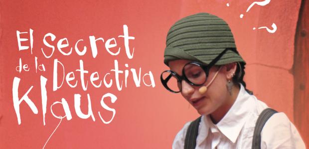 El secret de la detectiva klaus - Engruna Teatre (Destacada)